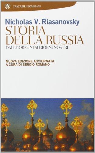 Storia della Russia. Dalle origini ai giorni nostri
