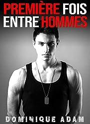 Première Fois Entre Hommes (Histoire Érotique Adulte MM M/M)