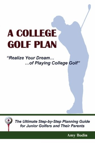 A College Golf Plan por Amy Bodin