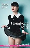 Hong Kong Dolly (Les Erotiques d'Esparbec)