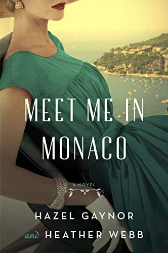 Meet Me in Monaco: A Novel (English Edition)