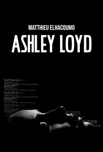 Ashley Loyd : (thriller fantastique, nouvelle TRASH extrême, public averti et horreur explicite) par [Elhacoumo, Matthieu, Book, Sixxkay]