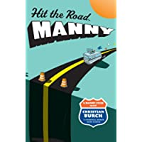 Hit the Road, Manny: A Manny Files Novel (English Edition)