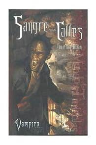 SANGRE EN LAS CALLES par Lucien Soulban