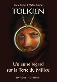 Tolkien : un autre regard sur la Terre du Milieu (Ex Libris)