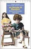 Un secolo di bambini. Racconti del Novecento. Ediz. illustrata