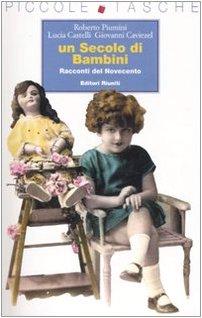 Un secolo di bambini. Racconti del Novecento