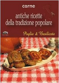 Puglia e Basilicata. Carne
