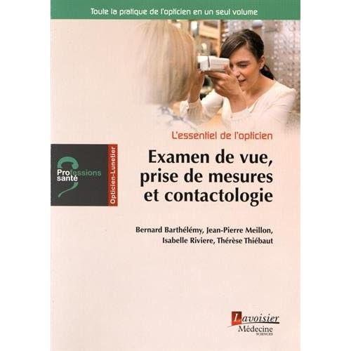 Examen de vue, prise de mesures et contactologie : L'essentiel de l'opticien