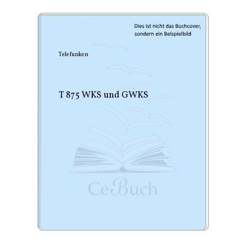 T 875 WKS und GWKS