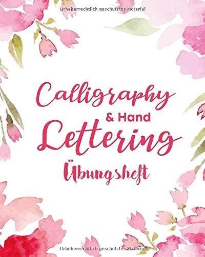 Handlettering Übungsheft: das Praxisbuch zum Nachzeichnen von mehr als 40 Hand Lettering Schriftarten & Alphabeten auf über 200 Seiten
