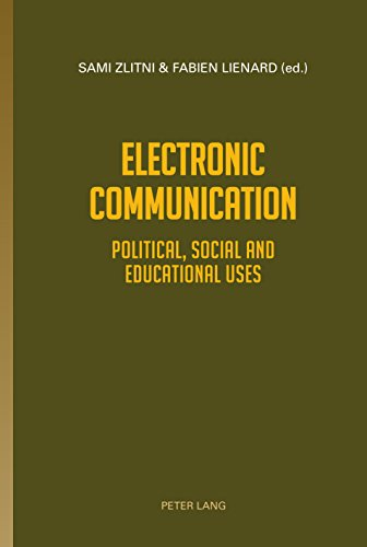 Electronic Communication: Political, Social and Educational uses (English Edition)