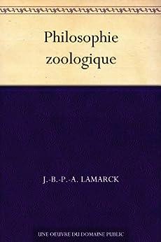 Philosophie zoologique par [Lamarck, J.-B.-P.-A.]