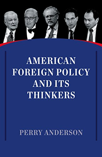 American Foreign Policy and its Thinkers por Perry Anderson