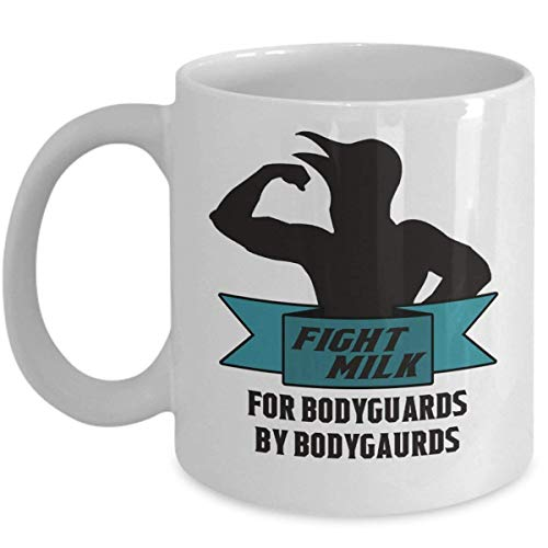 Funny TV Show Mug - Fight Milk for Bodyguards Coffee & Teacup - 11oz Ceramic Cup - Great Unique Gift Idea for TV Show Loving Fathers, Mother, Siblings, Friends, Him or Her China Loving Cup