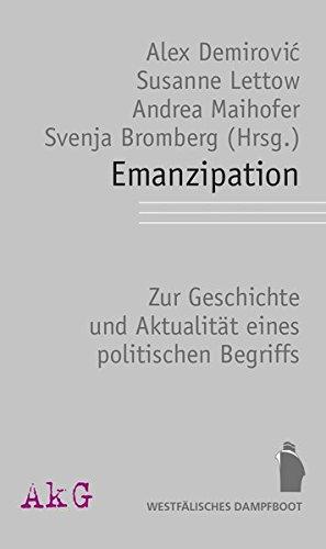 Emanzipation: Zu Geschichte und Aktualität eines politischen Begriffs