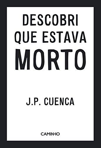 Descobri Que Estava Morto (Portuguese Edition)