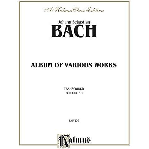 Album of Various Works Transcribed for Guitar: Classical Guitar Folio: 0 (Kalmus Edition)