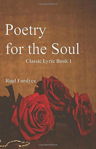 Poetry for the Soul: Classic Lyric Book 1