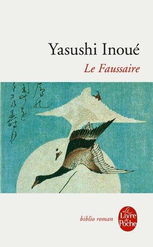 Le Faussaire : Nouvelles par Yasushi Inoué