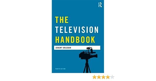 The television handbook media practice ebook jeremy orlebar the television handbook media practice ebook jeremy orlebar amazon kindle store fandeluxe Images
