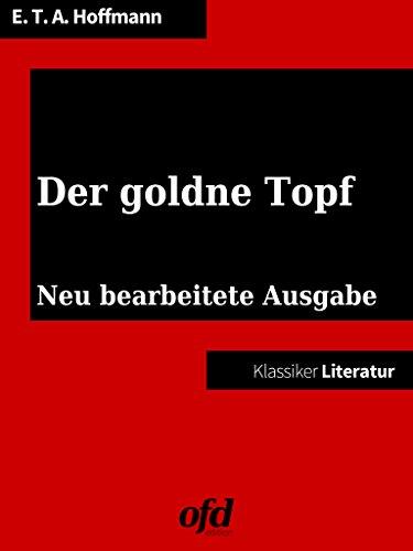 Der goldne Topf: Neue Ausgabe mit Einführung