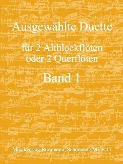 Ausgewählte Duette Band 1 für 2 Altblockflöten oder 2 Querflöten
