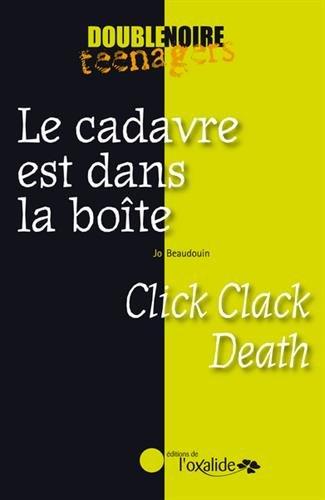Le cadavre est dans la boîte : Click Clack Death