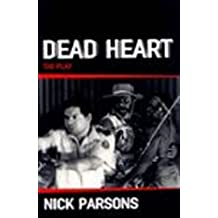 Dead Heart (Current Theatre) (CTS)