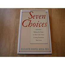 Seven Choices by Neeld (1990-04-05)