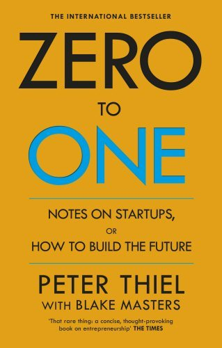 Zero-to-One-Note-on-Start-Ups-or-How-to-Build-the-Future