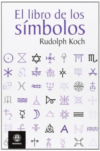 EL LIBRO DE LOS SIMBOLOS por RUDOLPH KOCH