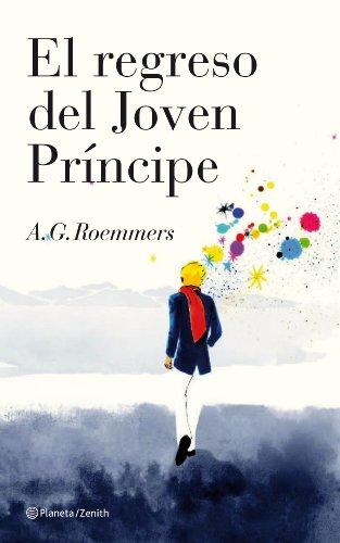 El regreso del Joven Príncipe por A.G. Roemmers
