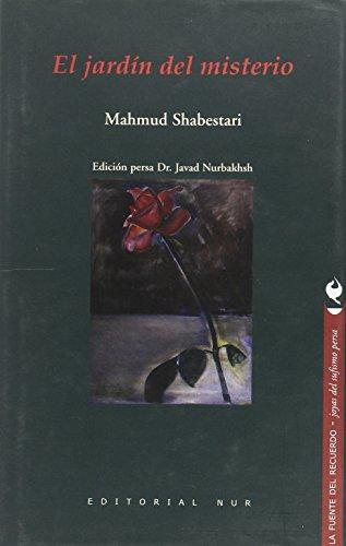 El jardín del misterio por Mahmud b. Abd al-Karim Shabistari
