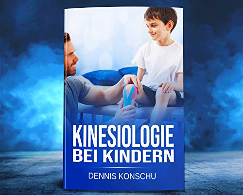 Kinesiologie bei Kindern (German Edition)