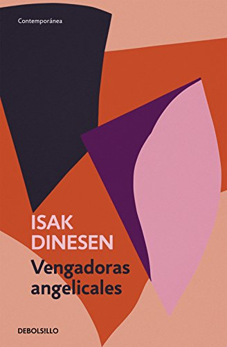 Vengadoras angelicales por Isak Dinesen