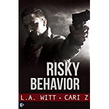 Risky Behavior (Bad Behavior Book 1) (English Edition)
