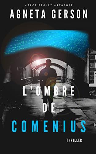 L'ombre de Comenius (polar suédois - thriller scientifique -  enquête - suspense- crimes): espionnage - roman noir