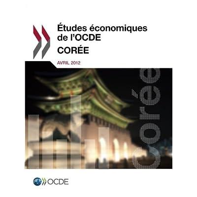 Études économiques de l'Ocde : Corée 2012: Edition 2012