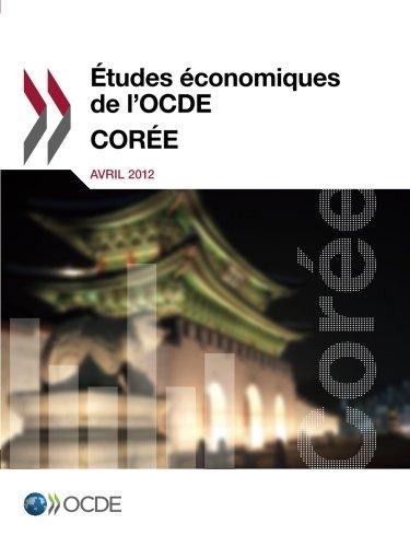 Études économiques de l'Ocde : Corée 2012: Edition 2012 par Oecd Organisation For Economic Co-Operation And Development