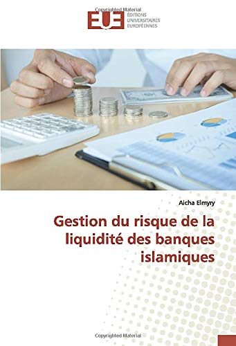 Gestion du risque de la liquidité des banques islamiques