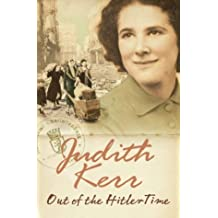 Out of the Hitler Time: When Hitler Stole Pink Rabbit, Bombs on Aunt Dainty, A Small Person Far Away by Judith Kerr (2002-10-07)