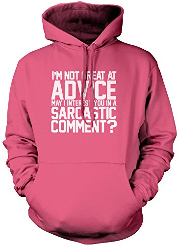 I' m Not Great at Advice. Can i Interest you in a Sarcastic Comment? - unisex con cappuccio Pink 12-13 Anni