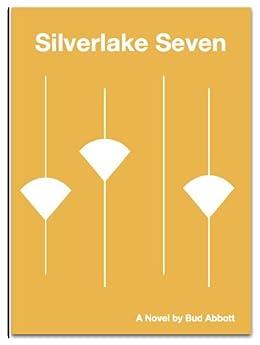 Silverlake Seven por Bud Abbott Gratis