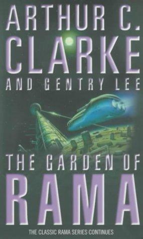Garden Of Rama by C. Clarke CBE, Sir Arthur, Lee, Gentry (1999) Paperback