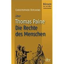 Thomas Paine, Die Rechte des Menschen: Bücher, die die Welt veränderten