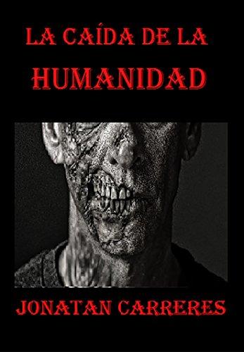 La caída de la humanidad por Jonatan Alberto Carreres Ballester