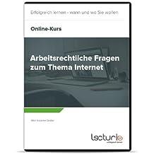 Online-Videokurs Arbeitsrechtliche Fragen zum Thema Internet von Susanne Gruber