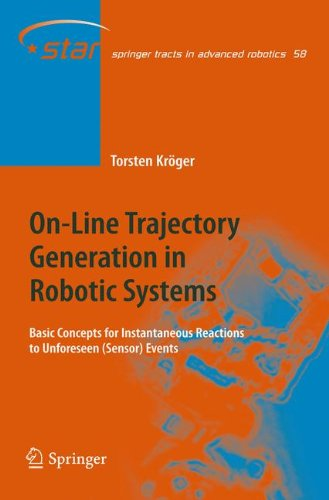 on-line-trajectory-generation-in-robotic-systems-basic-concepts-for-instantaneous-reactions-to-unfor