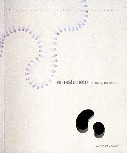 Ernesto Neto: O Corpo, Nu Tempo